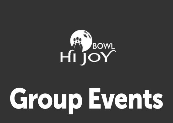Group Events at Hi Joy Bowl