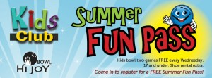 Hi Joy Bowl Summer Fun Pass