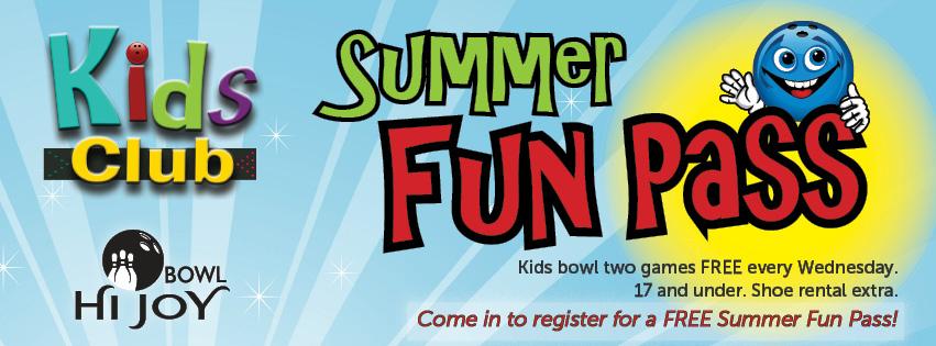 Hi Joy Bowl Summer Fun Pass